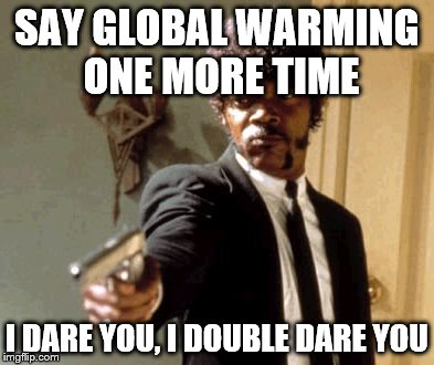 Say-Global-Warning-1